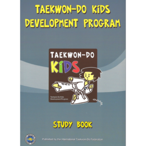 Taekwon-Do Kids Development Program Study Book