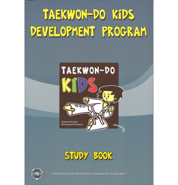 Taekwon-Do Kids Development Program Study Book